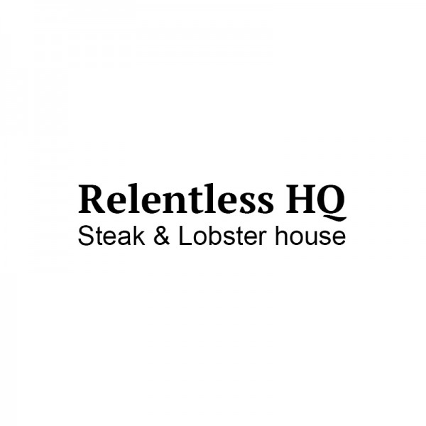 Relentless Steak & Lobster